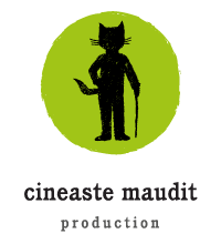 Cineaste Maudit Production